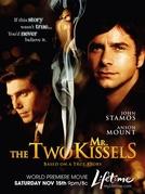 Os Dois Senhores Kissel (The Two Mr. Kissels)