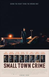Small Town Crime - Poster / Capa / Cartaz - Oficial 1