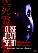 Curse, Death & Spirit  (Honto Ni Atta Kowai Hanashi)