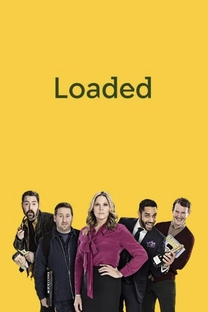 Loaded (1ª Temporada) - Poster / Capa / Cartaz - Oficial 1
