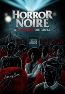 Horror Noire: Uma História do Horror Negro (Horror Noire: A History of Black Horror)