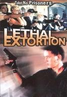 Lethal Extortion (Ji qing mo te ren)