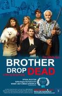 Brother Drop Dead (Brother Drop Dead)