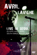 Avril Lavigne - Live in Seoul