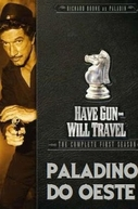 Paladino do Oeste  (Have Gun - Will Travel)