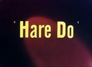 Hare Do (Hare Do)