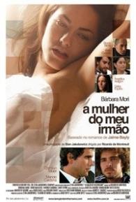 A Mulher do Meu Irmão - Poster / Capa / Cartaz - Oficial 2