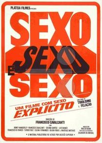 Sexo, Sexo e Sexo - Poster / Capa / Cartaz - Oficial 1