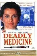 Deadly Medicine (Deadly Medicine)