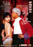 Raped By an Angel (Xiang Gang qi an: Zhi qiang jian)