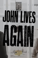 John Lives Again (John Lives Again)