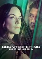 Counterfeiting in Suburbia (Counterfeiting in Suburbia)
