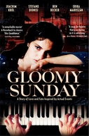 Gloomy Sunday - Uma Trágica Canção (Ein Lied Von Liebe Und Tod)