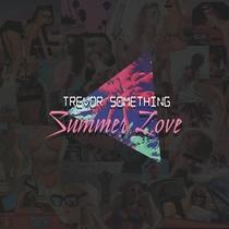 Summer Love - Trevor Something - Poster / Capa / Cartaz - Oficial 1