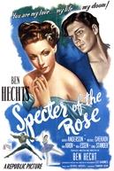 O Espectro da Rosa (Specter of the Rose)