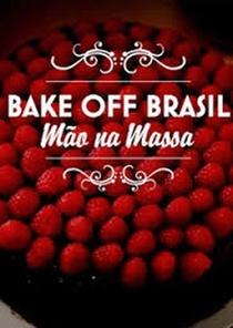 Bake Off Brasil- Mão na Massa (2ª Temporada)  - Poster / Capa / Cartaz - Oficial 1