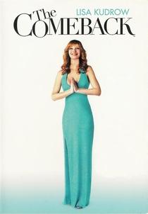 The Comeback (2ª Temporada) - Poster / Capa / Cartaz - Oficial 2