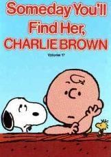 Um Dia Você Vai Encontrá-la, Charlie Brown - Poster / Capa / Cartaz - Oficial 1