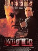 Trama da Lei (Center of the Web)