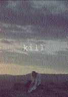 kill (kill)