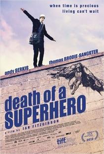 A Morte do Super-Herói - Poster / Capa / Cartaz - Oficial 1