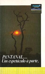 Pantanal... Um Espetáculo à Parte - Poster / Capa / Cartaz - Oficial 1