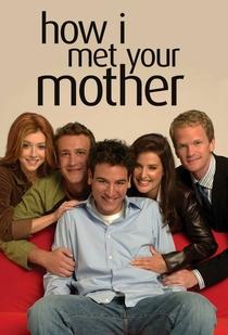 How I Met Your Mother (1ª Temporada) - Poster / Capa / Cartaz - Oficial 2