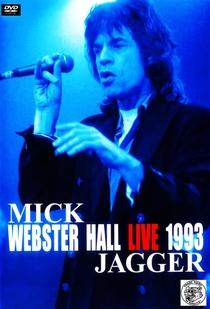 Mick Jagger - Wandering Spirit Live at Webster Hall '93  - Poster / Capa / Cartaz - Oficial 1