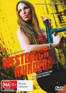 Westbrick Murders (Westbrick Murders)