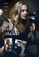 The Perfect Stalker (The Perfect Stalker)