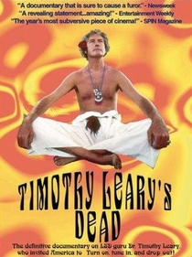 Timothy Leary's Dead - Poster / Capa / Cartaz - Oficial 1