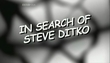 À Procura de Steve Ditko