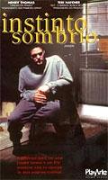 Instinto Sombrio - Poster / Capa / Cartaz - Oficial 1