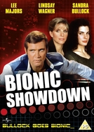 O Desafio Final (Bionic Showdown: The Six Million Dollar Man and the Bionic Women)
