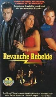 Revanche Rebelde - Poster / Capa / Cartaz - Oficial 2