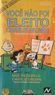 Você Não Foi Eleito, Charlie Brown - Poster / Capa / Cartaz - Oficial 1