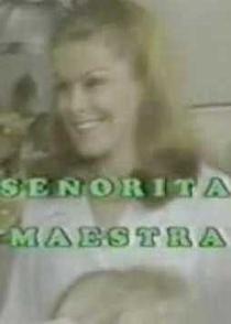 Señorita Maestra - Poster / Capa / Cartaz - Oficial 1