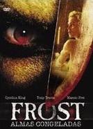 Frost - Almas Congeladas (Frost)