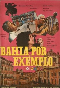 Bahia, Por Exemplo - Poster / Capa / Cartaz - Oficial 1