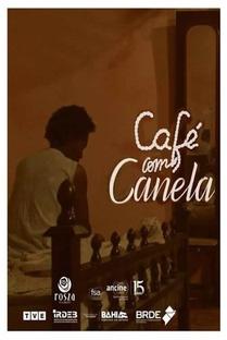 Café com Canela - Poster / Capa / Cartaz - Oficial 1