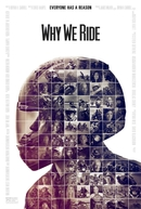 Why We Ride (Why We Ride)