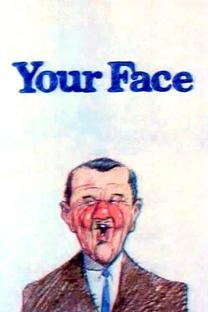 Your Face - Poster / Capa / Cartaz - Oficial 1
