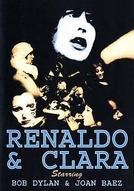 Renaldo & Clara (Renaldo and Clara)