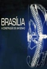 Brasília: a Construção de um Sonho - Poster / Capa / Cartaz - Oficial 1