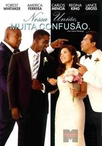 Nossa União, Muita Confusão - Poster / Capa / Cartaz - Oficial 2