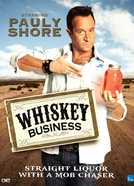 Whiskey Business  (Whiskey Business )