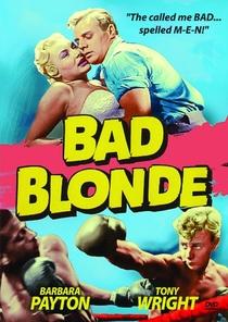 Bad Blonde - Poster / Capa / Cartaz - Oficial 2
