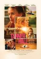 Os Segredos de Tanner Hall (Tanner Hall)