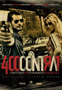 400 Contra 1: Uma História do Crime Organizado - Poster / Capa / Cartaz - Oficial 1