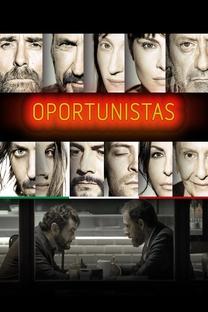Oportunistas - Poster / Capa / Cartaz - Oficial 3